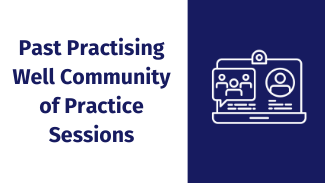Past Community of Practice Sessions Quick Links